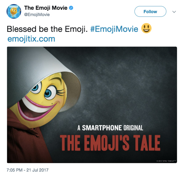 "Tweet from @EmojiMovie: ""Blessed be the Emoji. #EmojiMovie emojitix.com"" with image of smiling emoji superimposed over poster for The Handmaid's Tale, retitled ""The Emoji's Tale."""