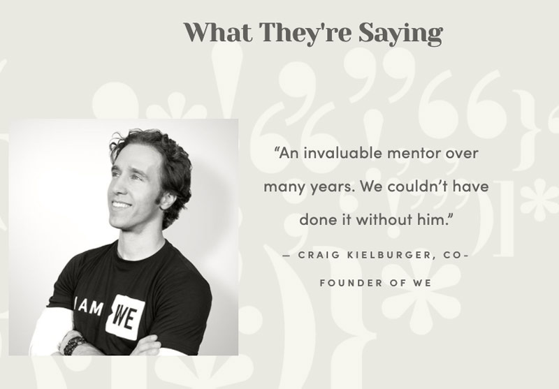 """A portrait of Craig Kielburger wearing an """"I am WE"""" shirt. """"What They're Saying: 'An invaluable mentor over many years. We couldn't have done it without him.' — Craig Kielburger, co-founder of WE"""""""